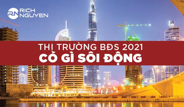 thị trường bất động sản 2021