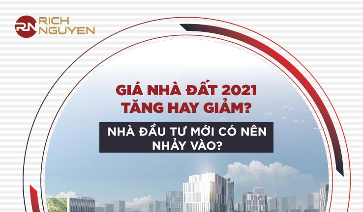 giá nhà đất 2021
